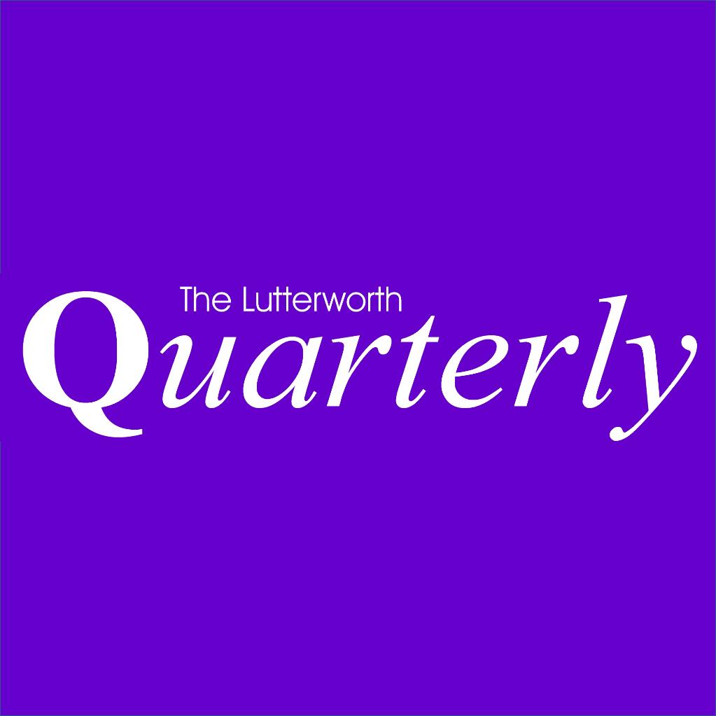 Lutterworth Quarterly